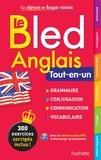 Brigitte Lallement-Deruelle et Nathalie Pierret-Lallement - Le Bled anglais Tout-en-un.