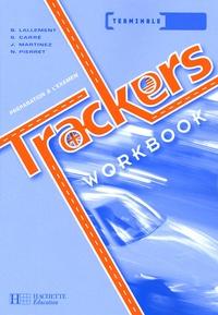Brigitte Lallement et Stéphane Carré - Trackers Tle - Workbook.