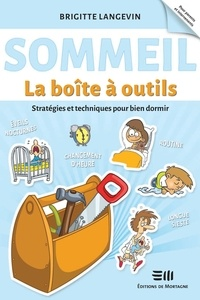 Brigitte Langevin - Le sommeil - Boîte à outils - Par l'auteure du livre Le sommeil du nourrisson.