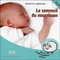 Brigitte Langevin - Le sommeil du nourrisson.