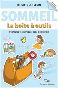 Brigitte Langevin - Sommeil - Stratégies et techniques pour bien dormir.