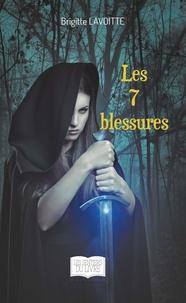 Brigitte Lavoitte - Les 7 blessures.