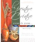 Brigitte Le Dilly - La peinture créative - Débutants & intermédiaires.