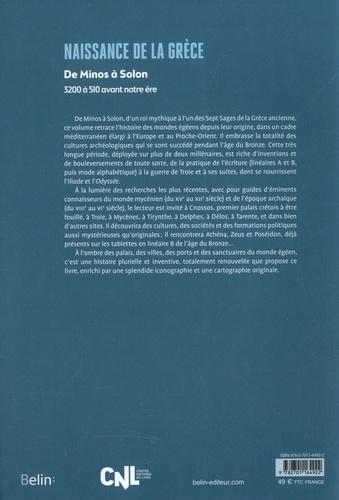 Naissance de la Grèce. De Minos à Solon, 3200 à 510 avant notre ère