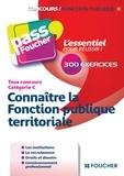 Brigitte Le Page - Connaître la Fonction publique territoriale Tous concours Cat C.