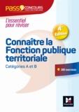 Brigitte Le Page - Pass Concours Connaître la Fonction publique territoriale - catégories A et B - N°12 - 3e édition.