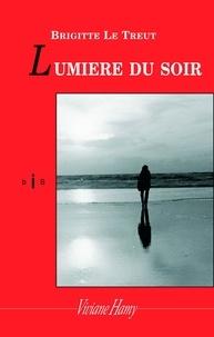 Brigitte Le Treut - Lumière du soir.