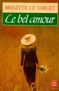 Brigitte Le Varlet - Le bel amour.