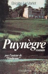 Brigitte Le Varlet - Puynègre.