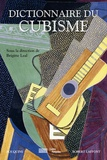 Brigitte Léal - Dictionnaire du cubisme.