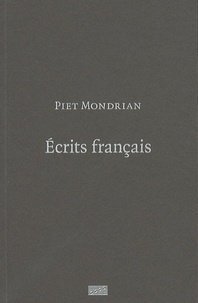 Brigitte Léal et Piet Mondrian - Ecrits français.