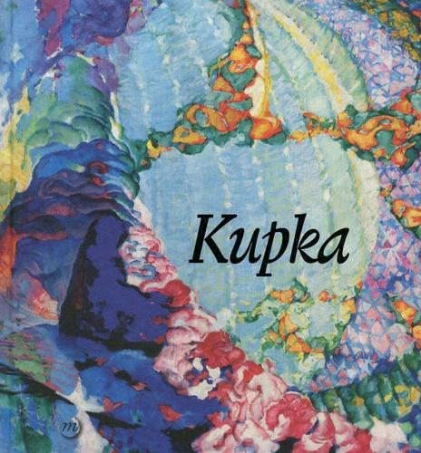 Brigitte Léal et Markéta Theinhardt - Kupka - Pionnier de l'abstraction.