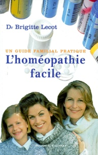LHoméopathie facile. Un guide familial pratique.pdf