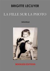 Brigitte Lécuyer - La fille sur la photo.