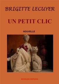 Brigitte Lécuyer - Un petit clic.