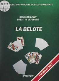 Brigitte Lefebvre et Richard Lewy - La belote.