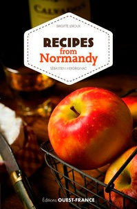 Recipes from Normandy - Brigitte Leroux |