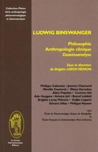 Brigitte Leroy-Viémon - Ludwig Binswanger - Philosophie anthropologie clinique.