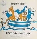 Brigitte Level - L'arche de Zoé.
