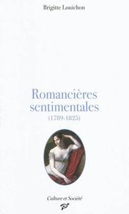 Brigitte Louichon - Romancières sentimentales (1789-1825).