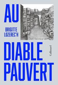 Brigitte Lozerec'h - Au diable Pauvert.