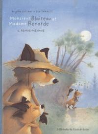 Brigitte Luciani et Eve Tharlet - Monsieur Blaireau et Madame Renarde Tome 2 : Remue-Ménage.