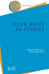 Brigitte Maréchal et Farid El Asri - Islam belge au pluriel.