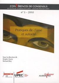 Brigitte Marin et Bernard Rey - Pratiques de classe et autorité.
