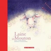 Brigitte Marleau et Bruno St-Aubin - Laine et Mouton.