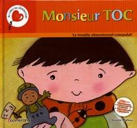 Brigitte Marleau - Monsieur TOC - Le trouble obsessionnel-compulsif.