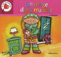 Brigitte Marleau - Un orage dans ma tête.