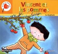 Brigitte Marleau - Vincent et les pommes - La dysphasie.
