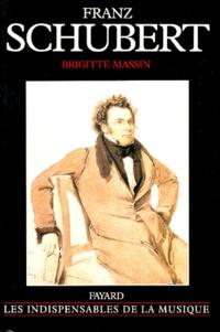 Brigitte Massin - Franz Schubert.