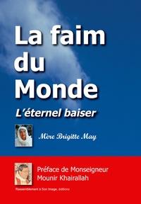 Goodtastepolice.fr La faim du monde - L'éternel baiser Image