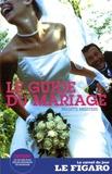 Brigitte Meesters - Le guide du mariage. 1 CD audio