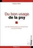 Brigitte Minel-Delemme - Du bon usage de la psy.