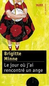 Brigitte Minne et Carll Cneut - Le Jour où j'ai rencontré un ange.