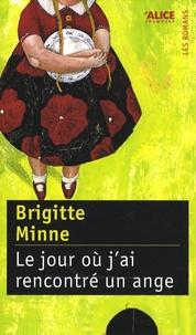 Brigitte Minne - Le jour où j'ai rencontré un ange.