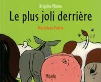 Brigitte Minne et Marjolein Pottie - Le plus joli derrière.