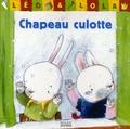 Brigitte Minne et Merel Eyckerman - Léo & Lola  : Chapeau culotte.