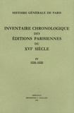 Brigitte Moreau - Inventaire chronologique des éditions parisiennes du XVIe siècle - Tome 4, 1531-1535.