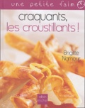 Brigitte Namour - Craquants, les croustillants !.