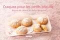 Brigitte Namour - Craquez pour les petits biscuits ! - Biscuits de l'Avent, du thé et du goûter.