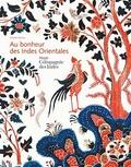 Brigitte Nicolas - Au bonheur des Indes Orientales - Musée de la Compagnie des Indes.
