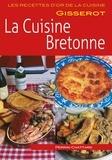 Brigitte Perrin-Chattard et Jean-Pierre Perrin-Chattard - La cuisine bretonne.