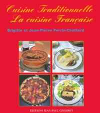 Brigitte Perrin-Chattard et Jean-Pierre Perrin-Chattard - La cuisine française.