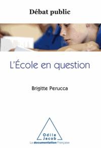 Brigitte Perucca - Débat public : L'École en question.