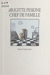 Brigitte Peskine - Chef de famille.