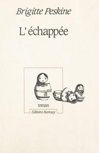 Brigitte Peskine - L'Échappée.