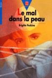 Brigitte Peskine - Le mal dans la peau.